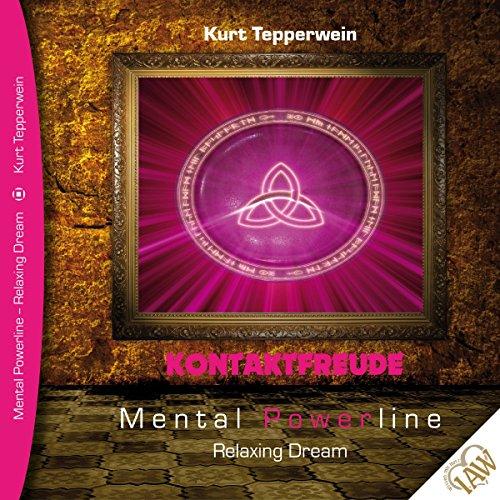 Kontaktfreude (Mental Powerline - Relaxing Dream) Titelbild