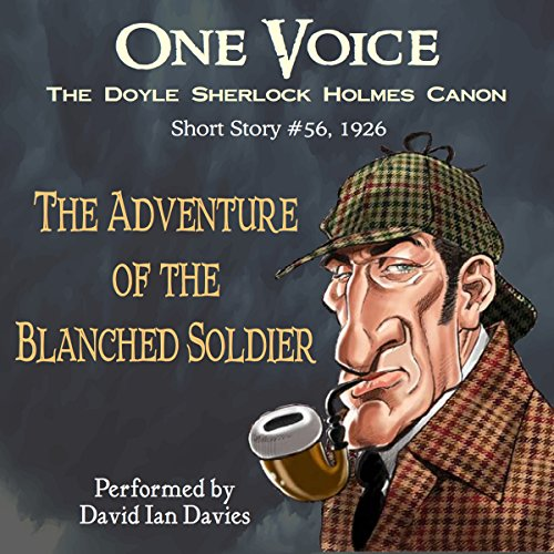 The Adventure of the Blanched Soldier Audiobook By Arthur Conan Doyle cover art