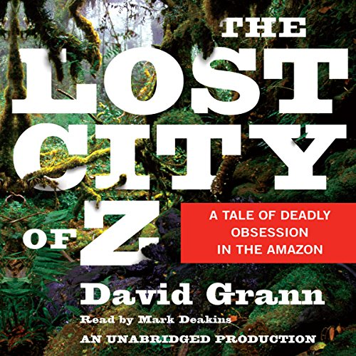 The Lost City of Z audiobook cover art