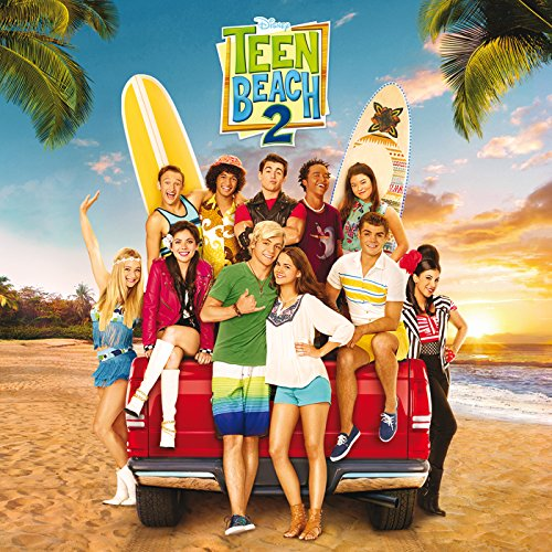 Teen Beach 2 - Der Original-Soundtrack