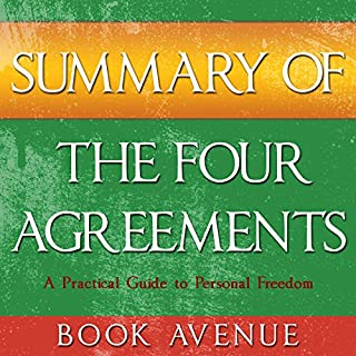 Summary of The Four Agreements     By Don Miguel Ruiz              By:                                                                                                                                 Book Avenue                               Narrated by:                                                                                                                                 Leanne Thompson                      Length: 29 mins     38 ratings     Overall 4.2