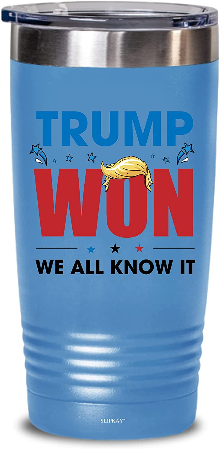 Trump shop Won We All Know Gifts Outstanding Tumbler It 20oz