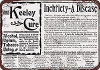 Keely Cure f AlcoholOpiumTobacco 金属板ブリキ看板警告サイン注意サイン表示パネル情報サイン金属安全サイン