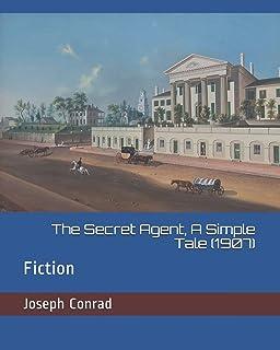 The Secret Agent, a Simple Tale (1907): Fiction