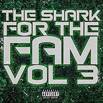 For the Fam, Vol. 3