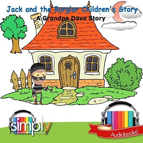 Jack & the Burglar Children's Story cover art
