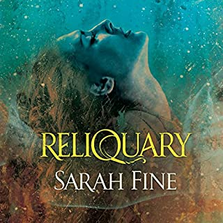 Reliquary     Reliquary Series, Book 1              By:                                                                                                                                 Sarah Fine                               Narrated by:                                                                                                                                 Carly Robins                      Length: 10 hrs and 10 mins     26 ratings     Overall 4.5