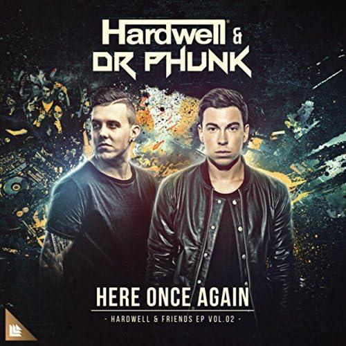 Hardwell & Dr Phunk