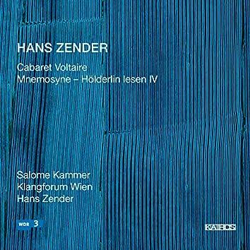 """Hans Zender: Cabaret Voltaire & Mnemosyne """"Hölderlin lesen IV"""""""