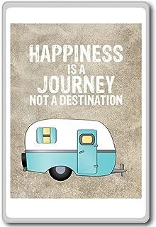 Happiness Is Journey Not A Destination - motivational inspirational quotes fridge magnet