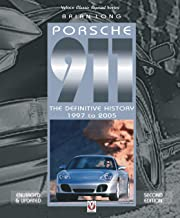 Porsche 911: The Definitive History 1997 to 2005 (Updated and Enlarged Edition) (Classic Reprint)