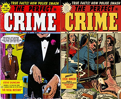 The Perfect Crime. Issues 14 and 19. True facts. How Police Smash. Features Steve Duncan the fatal mistake and $100000 hoax. Golden Age Digital Comics Crime, Justice and Law (English Edition)