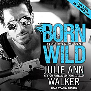 Born Wild     Black Knights Inc., Book 5              De :                                                                                                                                 Julie Ann Walker                               Lu par :                                                                                                                                 Abby Craden                      Durée : 10 h et 16 min     Pas de notations     Global 0,0