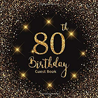 80th Birthday Guest Book: Gold Lights | Celebration Party Decorations | Keepsake Memory Book and Gift Log | Message Anniversary | Guest Write in & ... Friend and Family (80 Year Happy Birthday)