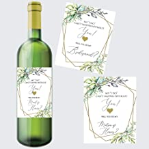 Set of 8 Greenery Will You Be My Bridesmaid Wine Labels, Includes: 6 Bridesmaid Wine Labels, 1 Maid of Honor Wine Label, 1 Matron of Honor Wine Label