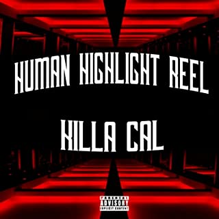 Human Highlight Reel [Explicit]