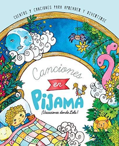 Canciones en Pijama: Vacaciones donde Lela