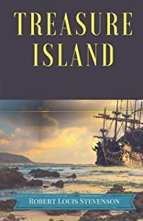 Treasure Island: A pirates and piracy novel adventure by Scottish author Robert Louis Stevenson, narrating a tale of bucca...