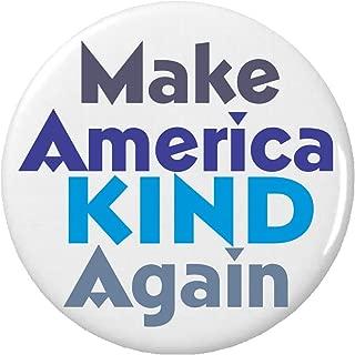 Make America Kind Again Pinback Button Pin
