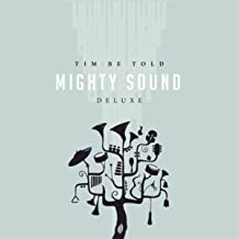 Best tim be told mighty sound Reviews