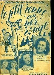 LE P\'TIT RENNE AU NEZ ROUGE (rudolph the red-nosed reindeer) PARTITION POUR LE CHANT EN ANGLAIS ET FRANCAIS