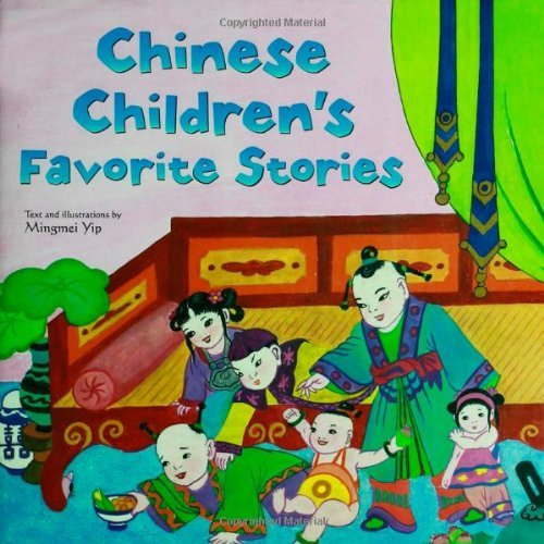 Chinese Children's Favorite Stories by Mingmei Yip (9-Sep-2004) Hardcover