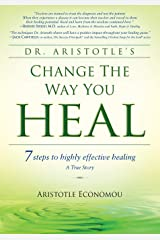Change the Way You Heal Paperback