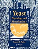 Yeast Physiology and Biotechnology