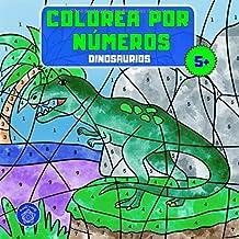 Colorea por números: Libro para colorear dinosaurios para niños a partir de 5 años + bono: mandalas de animales (colorear niños 5 años)