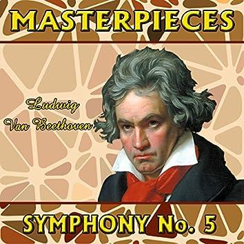 Ludwig Van Beethoven: Masterpieces. Symphony No. 5
