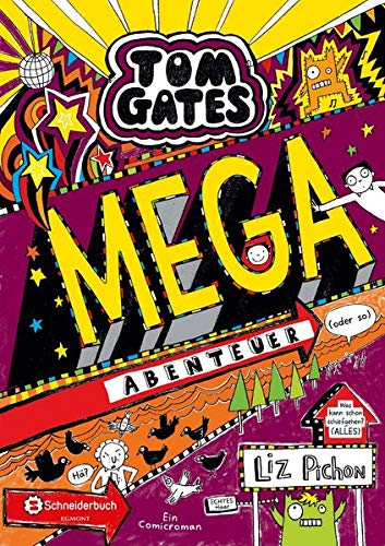 Tom Gates, Band 13: Mega-Abenteuer (oder so) (Tom Gates / Comic Roman: Comic Roman, Band 13)