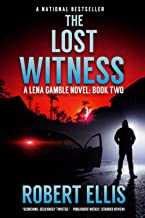 The Lost Witness (A Lena Gamble Novel Book 2)