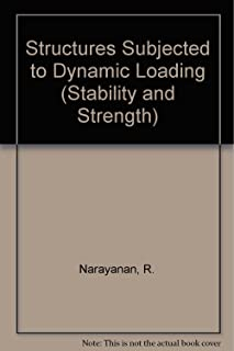 Structures Subject to Dynamic Loading