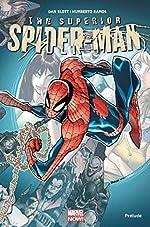 Superior Spider-Man - Prélude de Dan Slott