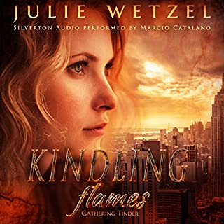 Kindling Flames: Gathering Tinder audiobook cover art