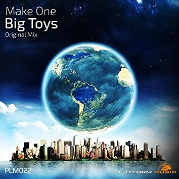 Big Toys (Original Mix)
