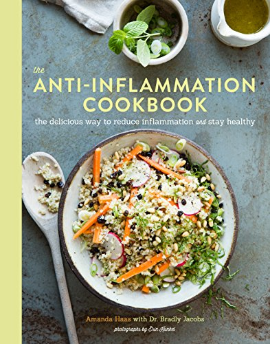 The Anti-Inflammation Cookbook: The Delicious Way to Reduce Inflammation and Stay Healthy (English Edition)