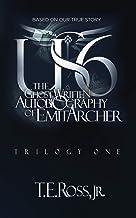 US6: The Ghostwritten Autobiography of Emit Archer