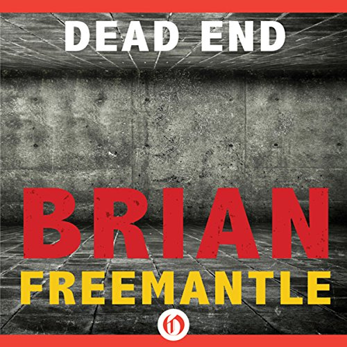 Dead End                   By:                                                                                                                                 Brian Freemantle                               Narrated by:                                                                                                                                 Freddy Douglas                      Length: 13 hrs and 38 mins     Not rated yet     Overall 0.0