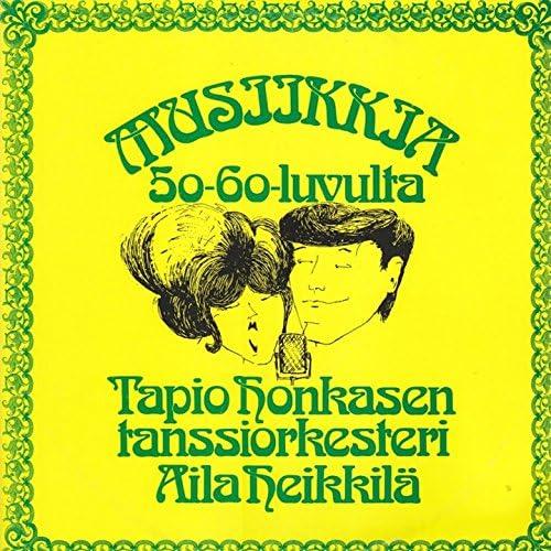 Aila Heikkilä, Tapio Honkanen