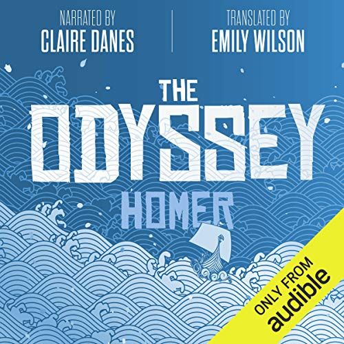 The Odyssey                   By:                                                                                                                                 Homer,                                                                                        Emily Wilson - translator                               Narrated by:                                                                                                                                 Claire Danes                      Length: 13 hrs and 32 mins     915 ratings     Overall 4.6