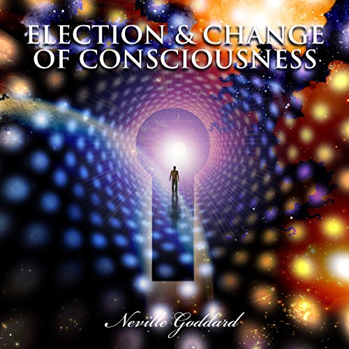 Election and Change of Consciousness audiobook cover art