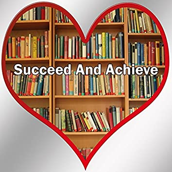 Succeed And Achieve