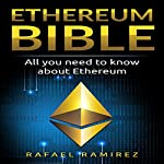 Ethereum Bible: All You Need to Know About Ethereum cover art