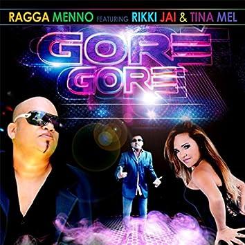 Gore Gore (feat. Ricky Jai & Tina Mel)
