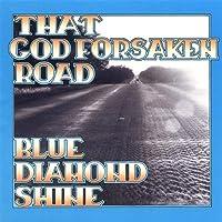That Godforsaken Road