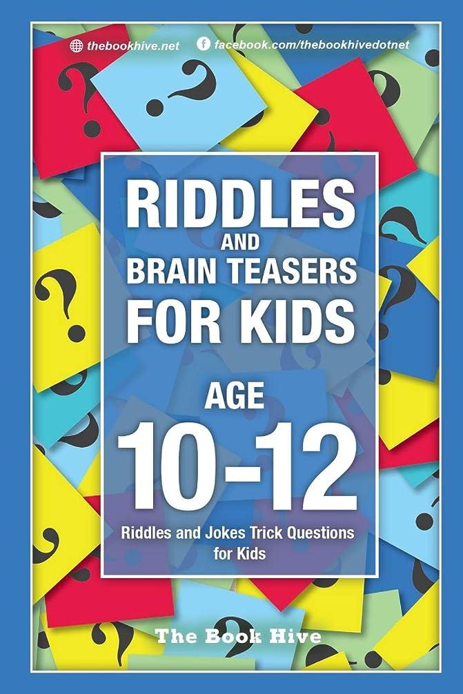 ストロークロックご飯Riddles and Brain Teasers for Kids Ages 10-12: Riddles and Jokes Trick Questions for Kids (Brain Quiz for Kids)