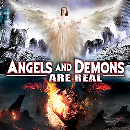 Angels and Demons Are Real audiobook cover art