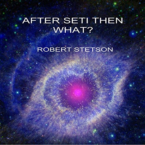 After SETI, Then What audiobook cover art