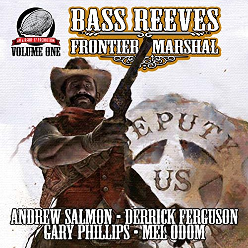 Couverture de Bass Reeves Frontier Marshal, Volume 1